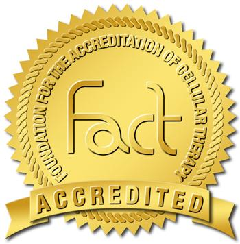 Icon |                          Foundation for the Accreditation of Cellular Therapy (FACT) Accreditation